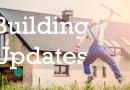 New Building Updates